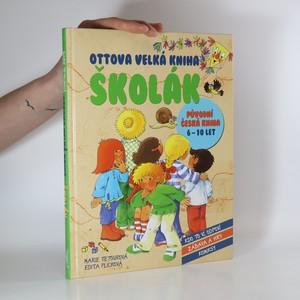 náhled knihy - Ottova velká kniha. Školák