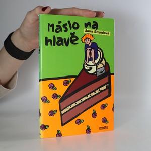 náhled knihy - Máslo na hlavě