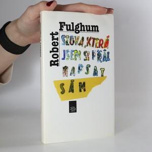 náhled knihy - Slova, která jsem si přál napsat sám