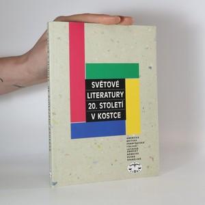 náhled knihy - Světové literatury 20. století v kostce : americká, britská, francouzská, italská, Latinské Ameriky, německá, ruská, španělská