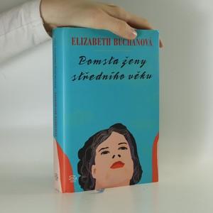 náhled knihy - Pomsta ženy středního věku