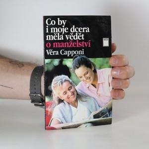 náhled knihy - Co by i moje dcera měla vědět o manželství