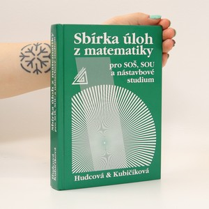 náhled knihy - Sbírka úloh z matematiky pro SOŠ, SOU a nástavbové studium