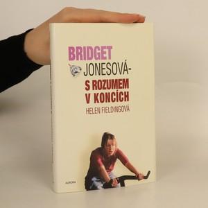 náhled knihy - Bridget Jonesová. S rozumem v koncích