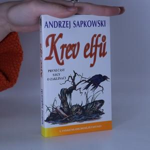 náhled knihy - Krev elfů : první část ságy o Geraltovi a Ciri
