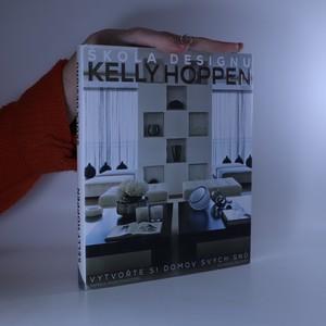 náhled knihy - Škola designu Kelly Hoppen : vytvořte si domov svých snů