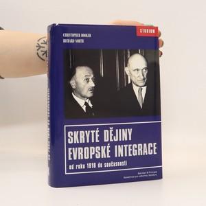 náhled knihy - Skryté dějiny evropské integrace od roku 1918 do současnosti