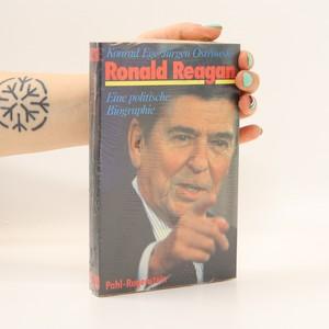 náhled knihy - Ronald Reagan. Eine politische Biographie (zabalená)