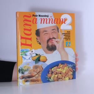 náhled knihy - Ham a mňam. 2, Další pokračování nejlepších receptů z Dobrýho kafe na F1