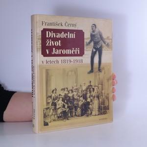náhled knihy - Divadelní život v Jaroměři v letech 1819-1918