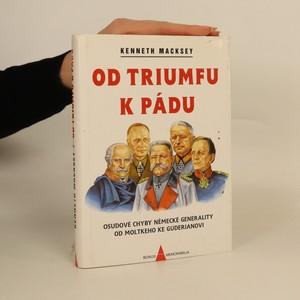 náhled knihy - Od triumfu k pádu