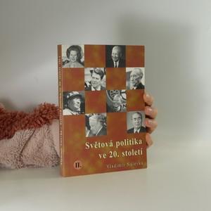 náhled knihy - Světová politika ve 20. století. II. díl