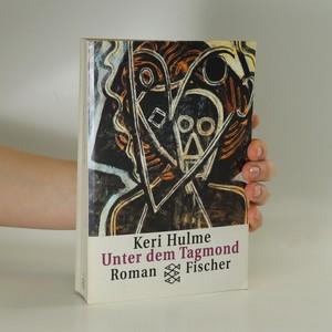 náhled knihy - Unter dem Tagmond