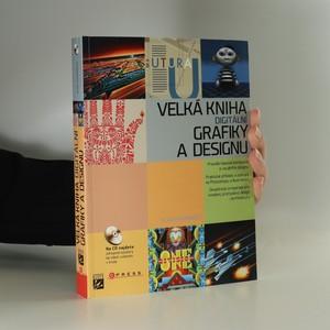 náhled knihy - Velká kniha digitální grafiky a designu (Bez CD)
