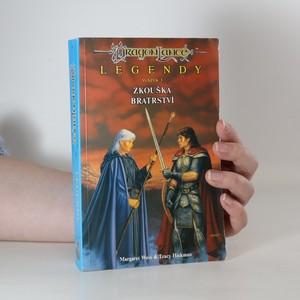 náhled knihy - Legendy. Sv. 3, Zkouška bratrství