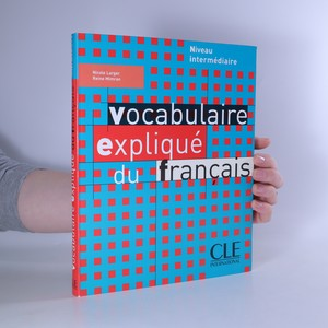 náhled knihy - Vocabulaire expliqué du français. Niveau intermédiaire