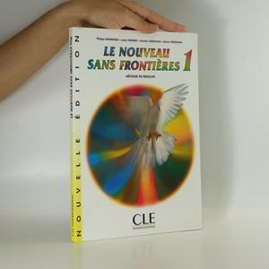 náhled knihy - Le nouveau sans frontiéres 1. Méthode de francais
