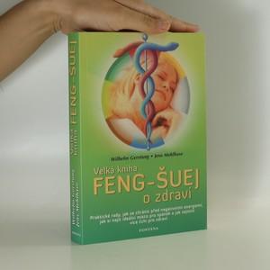 náhled knihy - Velká kniha feng-šuej o zdraví