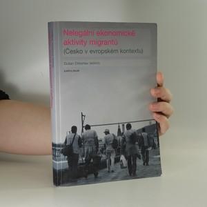 náhled knihy - Nelegální ekonomické aktivity migrantů