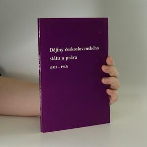 náhled knihy - Dějiny československého státu a práva. 1918 - 1945.