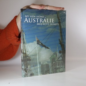náhled knihy - Austrálie. Můj nový domov. My new home. (zabalená)