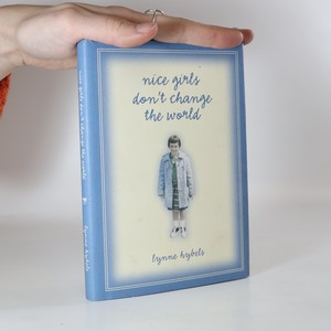náhled knihy - Nice Girls Don't Change the World