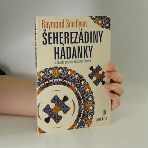 náhled knihy - Šeherezádiny hádanky a další podivuhodné úlohy