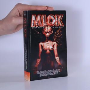 náhled knihy - Mlok 2007. Sbírka vítězných prací Ceny Karla Čapka za rok 2007