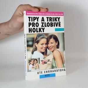 náhled knihy - Tipy a triky pro zlobivé holky
