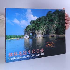 náhled knihy - World-Famous Guilin Landscape 100 (včetně CD)