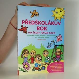 náhled knihy - Předškolákův rok - do školy jenom krok