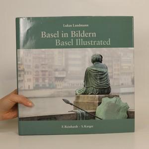 náhled knihy - Basel in Bildern. Basel Illustrated