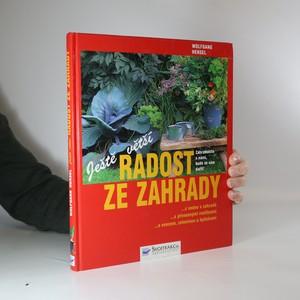 náhled knihy - Ještě větší radost ze zahrady (odřený zadní roh)