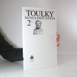 náhled knihy - Toulky minulostí světa : zlatá éra dějin: starověké Řecko. 2. díl