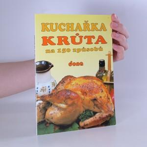 náhled knihy - Kuchařka. Krůta na 150 způsobů
