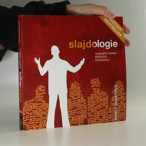 náhled knihy - Slajdologie : tajemství tvorby skvělých prezentací
