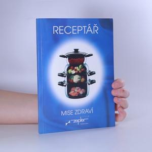 náhled knihy - Receptář - mise zdraví