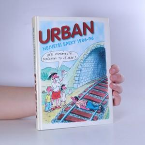 náhled knihy - Urban. Největší špeky 1986-96