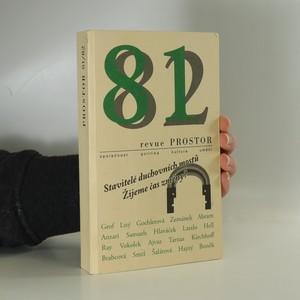 náhled knihy - 81/82 Revue Prostor ; Stavitelé duchovních mostů ; Žijeme čas změny?