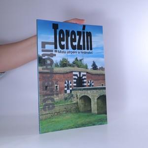 náhled knihy - Terezín. Místa utrpení a hrdinství