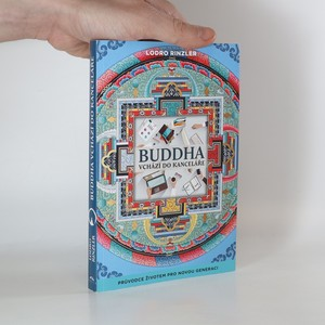 náhled knihy - Buddha vchází do kanceláře : průvodce životem pro novou generaci