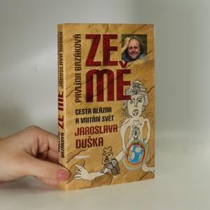 náhled knihy - Ze mě : cesta Blázna a vnitřní svět Jaroslava Duška