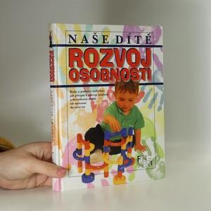 náhled knihy - Naše dítě - Rozvoj osobnosti