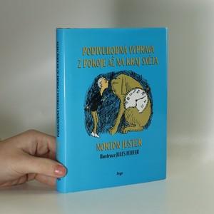 náhled knihy - Podivuhodná výprava z pokoje až na kraj světa