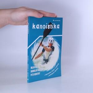 náhled knihy - Kanoistika : technika jízdy, rafting, extrémní terény