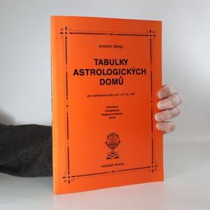 náhled knihy - Tabulky astrologických domů pro zeměpisné šířky od +45° do +54° : Placidus, Campanus, Regiomontanus, Koch