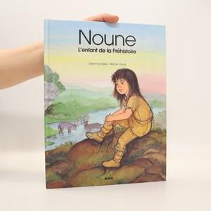 náhled knihy - Noune. L'enfant de la Préhistorie