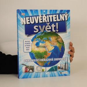 náhled knihy - Neuvěřitelný svět!