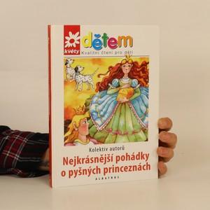 náhled knihy - Nejkrásnější pohádky o pyšných princeznách