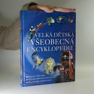 náhled knihy - Velká dětská všeobecná encyklopedie